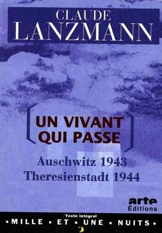 unvivantquipasse2589648 Claude Lanzmann   Un vivant qui passe AKA A Visitor from the Living (1997)