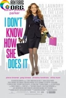 PhE1BBA5-NE1BBAF-ThE1BB9Di-C490E1BAA1i-I-Don-t-Know-How-She-Does-It-2011